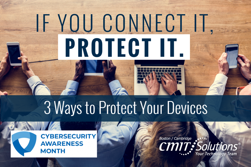 3 Ways To Protect Your Devices