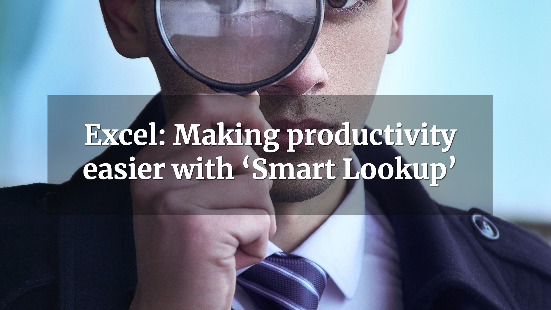Excel: Making productivity easier with 'Smart Lookup'