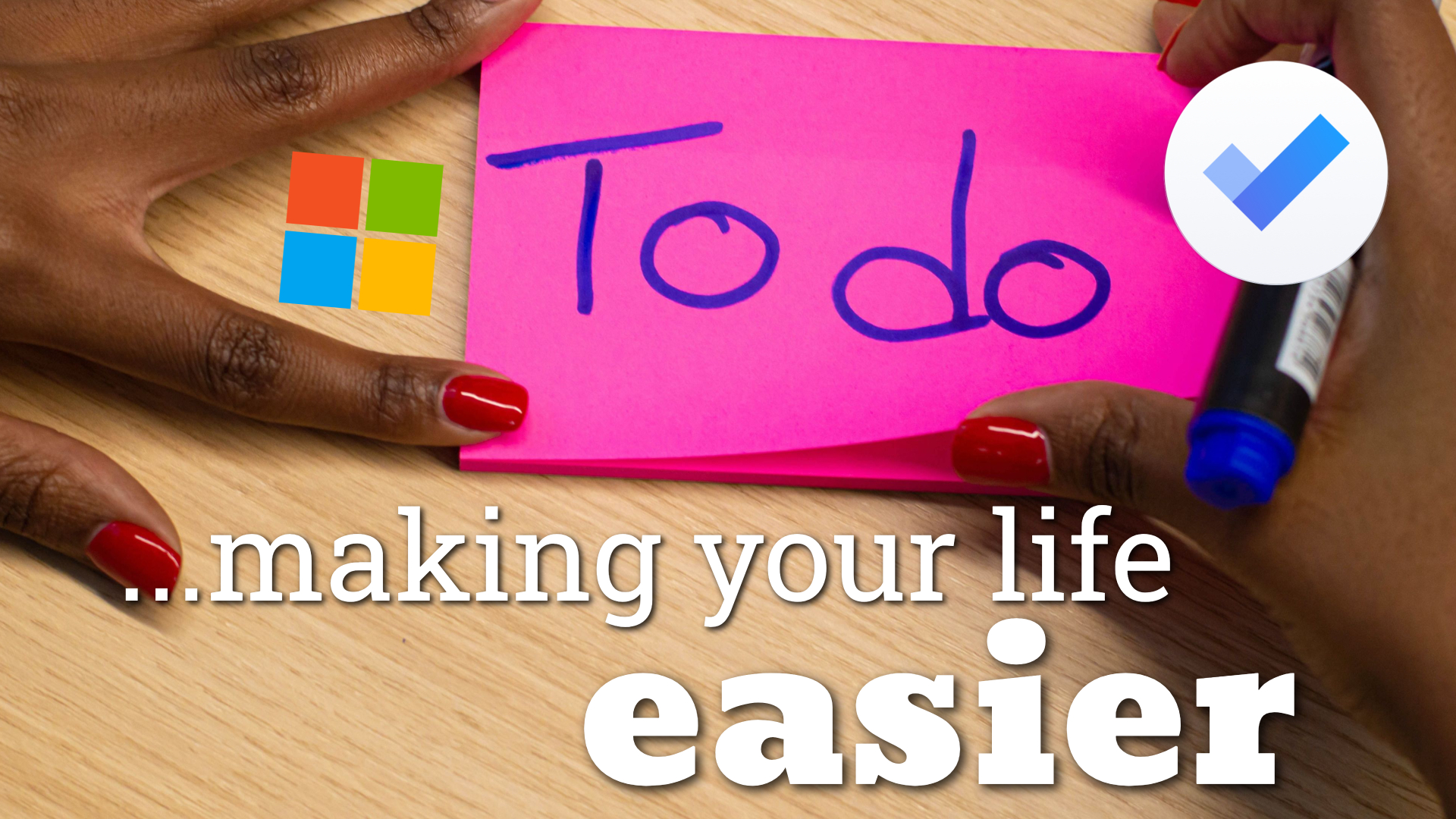 To Do: Making your life easier