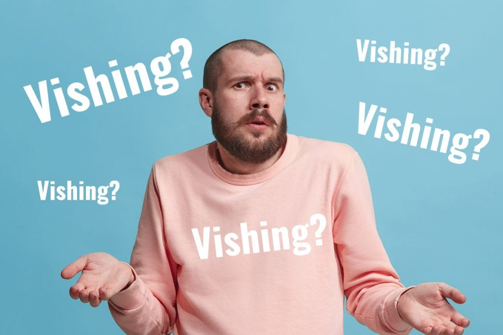 Vishing (Yes, It's a Thing) Explained