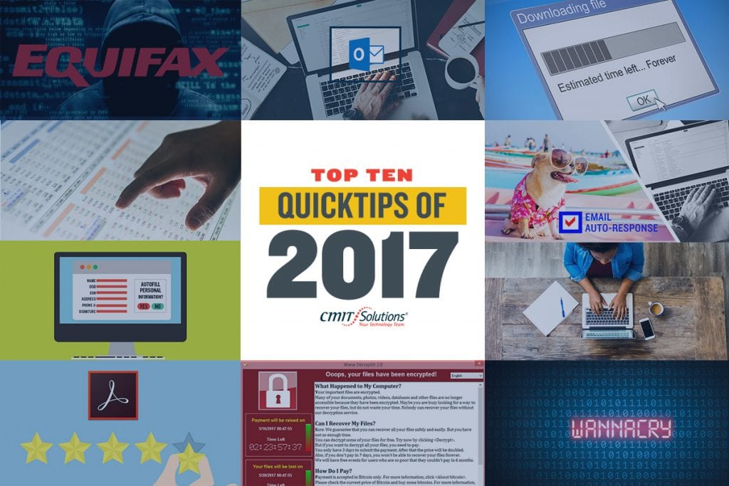 Top 10 of 2017 — CMIT Solutions' Most Popular QuickTips of the Year